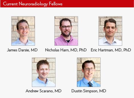Current Neuroradiology Fellows, Drs. James Darsie, Dustin Simpson, Nicholas Harn, Eric Hartman, and Andrew Scarano